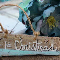 Our First Christmas Driftwood Decoration - Hand Painted Beach Ornament