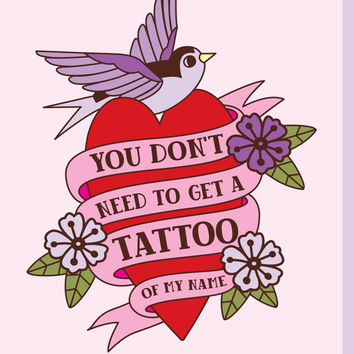 Tattoo On My Arm Valentine's Day Card