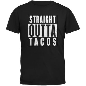 Straight Outta Tacos Funny Black Adult T-Shirt