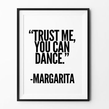 Margarita, poster, inspirational, wall decor, mottos, home poster, print art, gift idea, typography art, dance print, funny poster, wall art