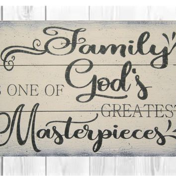 Family Is One Of God's Greatest Masterpieces Pallet Sign Living Area Decor