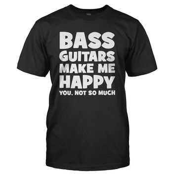 Bass Guitars Make Me Happy