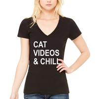 """Cat Videos & Chill"" Women's V-Neck T-Shirt"