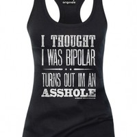 "Women's ""I Thought I Was Bipolar Turns Out I'm An Asshole"" Tank by Aesop Originals (Black)"