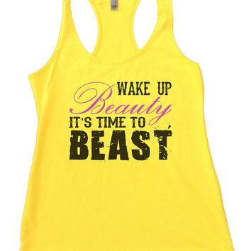 Wake Up Beauty It's Time To Beast Womens Workout Tank Top