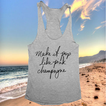 make it pop like pink champagne racerback tank top hot yoga gym fitness work out fashion cute gift funny saying sport tops crossfit party