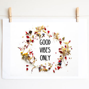 Good Vibes Only printable poster. Motivacional quote. Floral crown photo. INSTANT DOWNLOAD