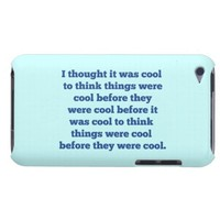 Before It Was Cool Barely There iPod Case