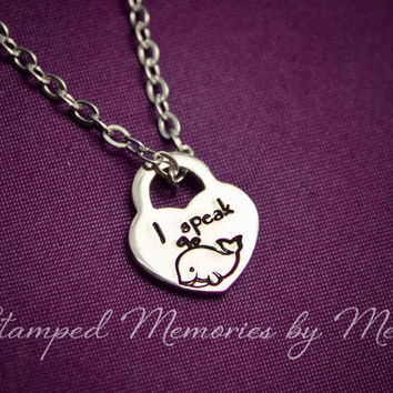 I Speak Whale - Hand Stamped Stainless Steel Heart Lock  Necklace - Dory Nemo Jewelry - Cute Disney Inspired Charm - Just Keep Swimming