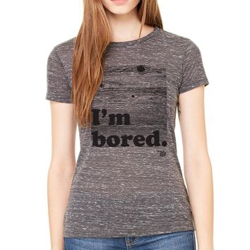 Ames Bros Women's I'm Bored Tee