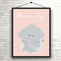 Cute Dream Big Little One | Elephant | Animal | Nursery Art | Kids Room | Nursery Room | Art Print | Home Decor Print | Printable