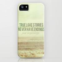 True Love Stories Never Have Endings  iPhone & iPod Case by secretgardenphotography [Nicola]