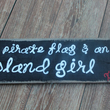 Reserved for Brittney Balogh - Hand Painted Wooden Plank - A Pirate Flag & An Island Girl