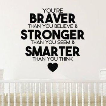 """Lucky Girl Decals Inspired by Pooh You're Braver Than You Believe Stronger Than You Seem Smarter Than You Think Vinyl Wall Decal Sticker 21"""" w x 21"""" h"""