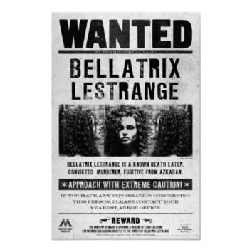 Bellatrix Lestrange Wanted Poster from Zazzle.com