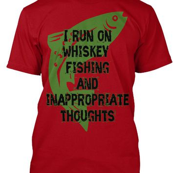 I run on Whiskey fishing and Inappropriate thoughts Men's t-shirt