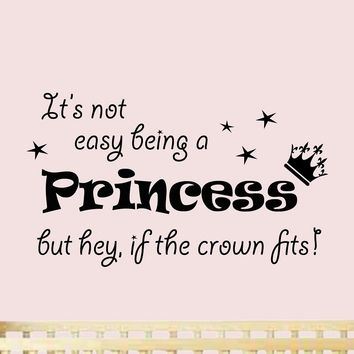 It's Not Easy Being a Princess Wall Decals Nursery Wall Decals Quotes G...