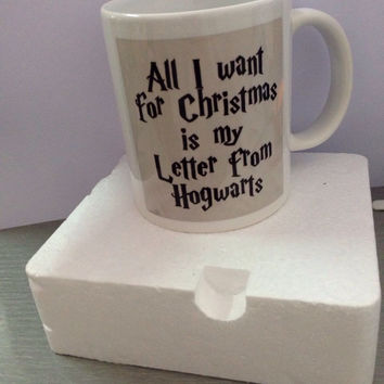 All I want for Christmas is my Hogwarts Letter Mug Harry Potter mug coffee Tea Cups make your own Message Mugs gift customized