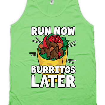 Funny Running Tank Run Now Burritos Later Runner Clothing Training Gifts American Apparel Marathon Running Race Tank Mens Unisex Tank WT-180