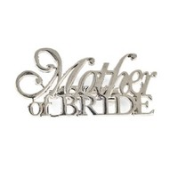 1 X Mother of the Bride Pin
