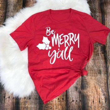 Christmas Red Clothing Tee Be Merry Yall T-Shirt Hipster Casual Slogan Tops Christmas Grunge Graphic Camisetas