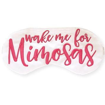 WAKE ME FOR MIMOSAS SLEEPING EYE MASK