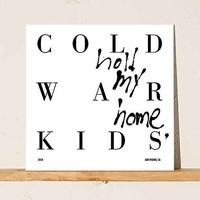 Cold War Kids - Hold My Home LP