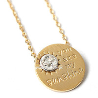 you are my sunshine, you are my sunshine necklace, sunshine necklace, gift for her, woman necklace, love necklace, engraved necklace