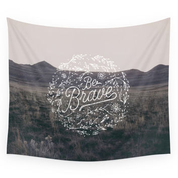 Society6 Be Brave Wall Tapestry