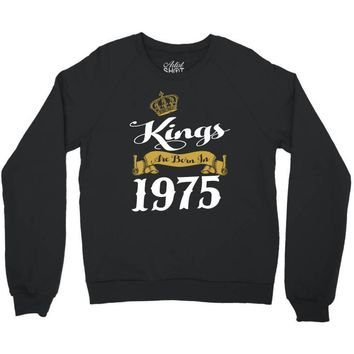 kings are born in 1975 Crewneck Sweatshirt
