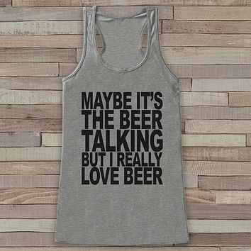 Drinking Shirt - I Really Love Beer Tank Top - Funny Shirts for Women - Novelty Tank Top - Gift for Friend - Workout Tank, Gift for Her