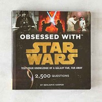 Obsessed With Star Wars By Benjamin Harper