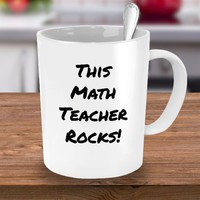 Teacher Appreciation Gift For Math Teacher, Funny Coffee Mug  For Math Teachers (Other Occupations Available), This Math Teacher Rocks