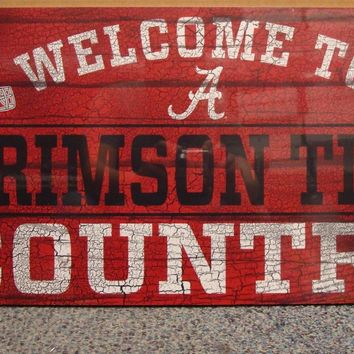 "ALABAMA CRIMSON TIDE WELCOME TO CRIMSON TIDE COUNTRY WOOD SIGN 13""X24'' WINCRAFT"