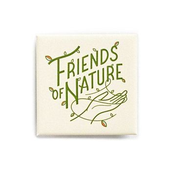 Friends Of Nature Big Pinback Button