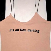 SWEET LORD O'MIGHTY! ITS ALL LIES SKINNY TANK