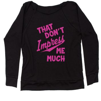 That Don't Impress Me Much Slouchy Off Shoulder Oversized Sweatshirt