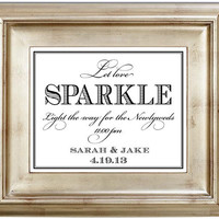 Let Love Sparkle 8x10 Sparkler Send Off Wedding Sign Customized Personalized Typography Art Print