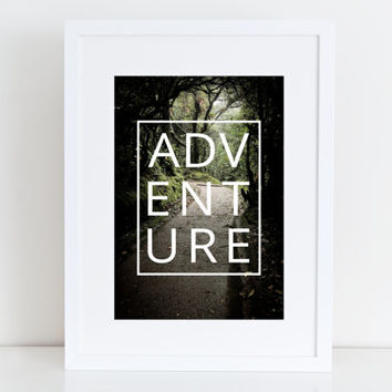 Adventure - Instant download ,Typography Print - Pink & white , Black and White Printable art