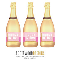 Mini Drunk In Love Custom Champagne Label. Wine Label. Bachelorette Party Decorations. Engagement Party. Bachelorette Weekend.