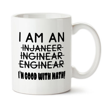 I Am An Engineer, Bad At Spelling, Good With Math, Funny Mug, Work Cup, Office Mug, Coworker Gift, Engineer Gift, Mug For Engineer, 15oz