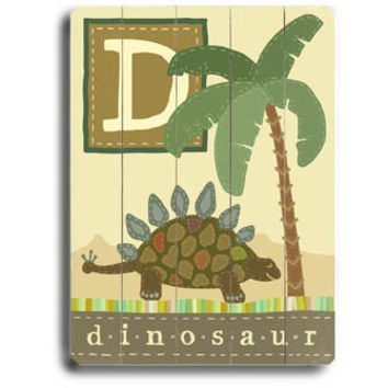 Personalized Alphabet - D Is For Dinosaur Wood Sign