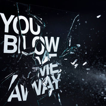 You Blow Me Away Canvas Print by Craig Ward / Words Are Pictures