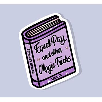 Equal Pay And Other Magic Tricks Glossy Vinyl Book Sticker