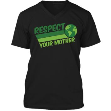 Respect Your Mother Awesome Earth Day Globe Graphic T-shirt Mens Printed V-Neck T