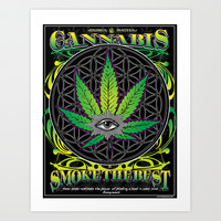 Smoke The Best  Art Print by Kushcoast