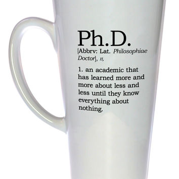Ph.D. Definition Tall Coffee or Tea Mug, Latte Size