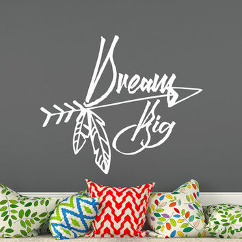 Vinyl Wall Decal Quote Dream Big Boho Arrow Decal Sticker Bohemian Bedding Decor Bedroom Kids Boy Nursery Girl T28