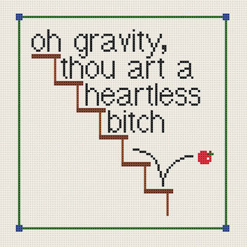 The Big Bang Theory Sheldon gravity quote - counted cross stitch PDF pattern