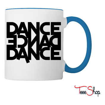 dance dance dance Coffee & Tea Mug